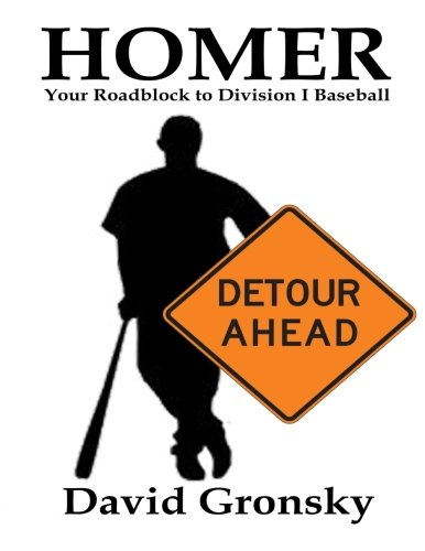 Homer Baseball (Homer: Your Roadblock to Division I Baseball)