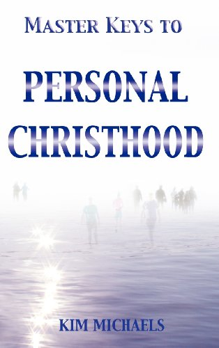 Master Keys to Personal Christhood