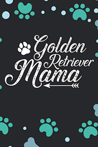 Golden-Retriever-Mama-Cool-Golden-Retriever-Dog-Journal-Notebook-Golden-Retriever-Puppy-Lover-Gifts-Funny-Golden-Retriever-Dog-Notebook-Golden-Retriever-Owner-Gifts