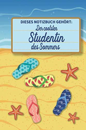 Dieses Notizbuch gehört der coolsten Studentin des Sommers: blanko A5 Notizbuch liniert mit über 100 Seiten Geschenkidee - Strand und Sommer Softcover (German Edition) (Rabatt Damen)