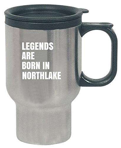 Legends Are Born In Northlake Cool Gift - Travel - Glass Northlake