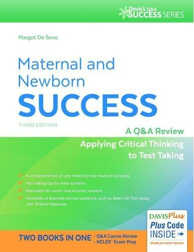 Maternal and Newborn Success: A Q&A Review Applying Critical Thinking to Test Taking (Davis's Q&a Success) - medicalbooks.filipinodoctors.org