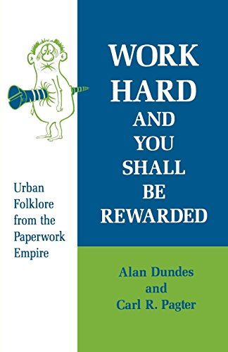 Work Hard and You Shall Be Rewarded: Urban Folklore from...