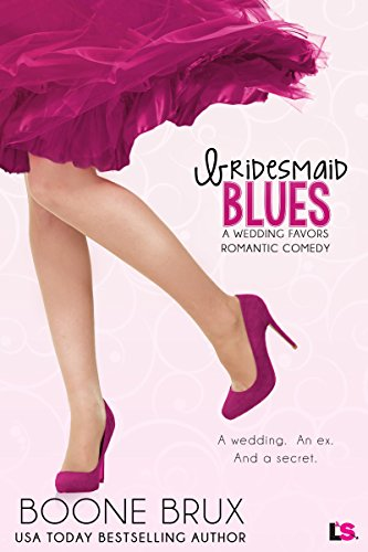 Bridesmaid Blues Wedding Favors Book 1 Kindle Edition By Boone