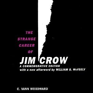 The Strange Career of Jim Crow Audiobook