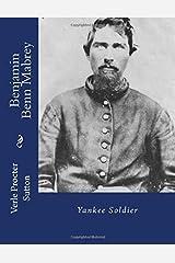Benjamin Benn Mabrey: Yankee Soldier Paperback