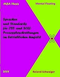Sprachen und Standards für IST- und SOLL-Prozessbeschreibungen im betrieblichen Umfeld