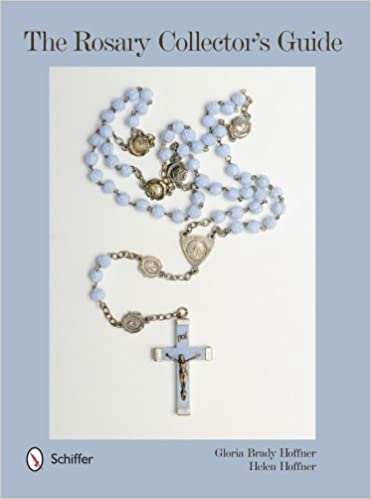 the rosary collector's guide hardcover – january 28, 2014