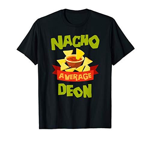 NACHO AVERAGE DEON Funny Birthday Personalized Name Gift T-Shirt