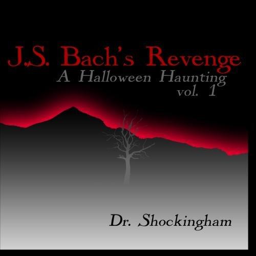 J.S. Bach's Revenge, A Halloween Haunting 1 ()