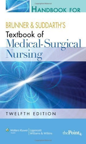 Handbook for Brunner and Suddarth's Textbook of Medical-Surgical Nursing (Edition Twelfth, North Ameri) by unknown [Paperback(2009£©]