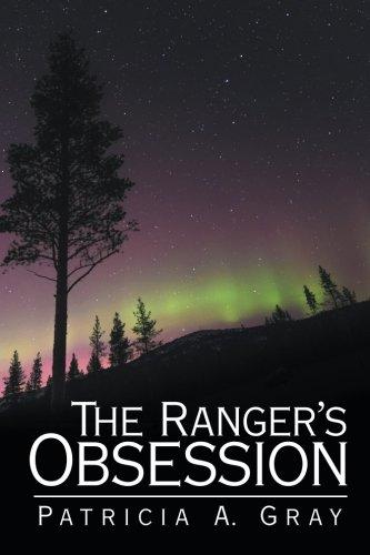 The Ranger's Obsession