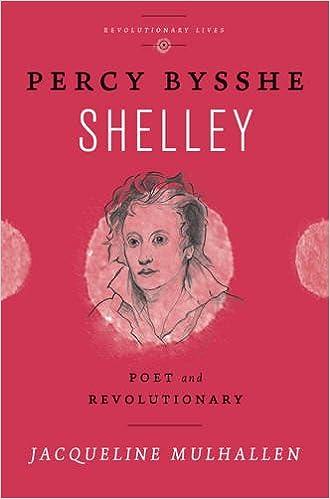 Book Percy Bysshe Shelley: Poet and Revolutionary (Revolutionary Lives)
