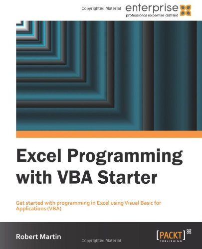 [PDF] Excel Programming with VBA Starter Free Download | Publisher : Packt Publishing | Category : Computers & Internet | ISBN 10 : 1849688443 | ISBN 13 : 9781849688444