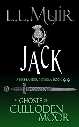 Pdf Romance Jack: A Highlander Romance (The Ghosts of Culloden Moor Book 44)