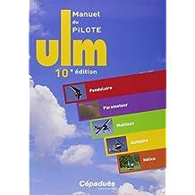 MANUEL PILOTE ULM 10e éd.