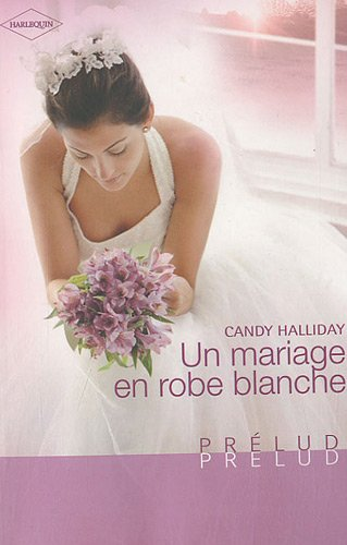 Un mariage en robe blanche