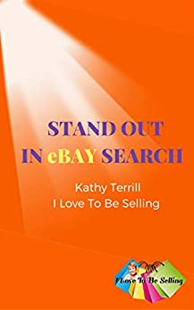 Stand Out In eBay Search by [Terrill, Kathy]