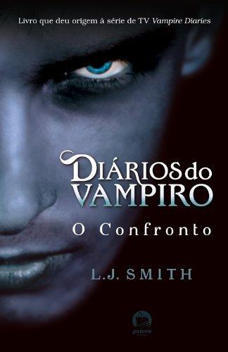 Diários do vampiro: O confronto (Vol. 2)