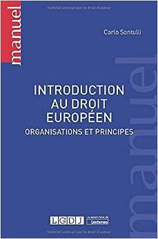 Book's Cover of Introduction au droit européen : Organisations et principes (Français) Broché – 25 février 2020