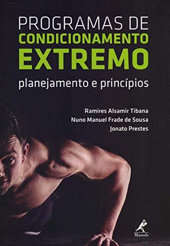 Programas de condicionamento extremo: Planejamento e princípios