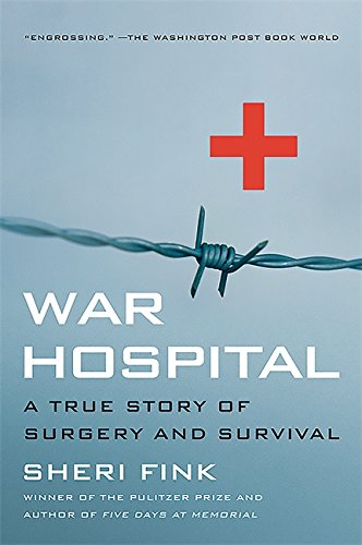 Download War Hospital: A True Story Of Surgery And Survival pdf epub