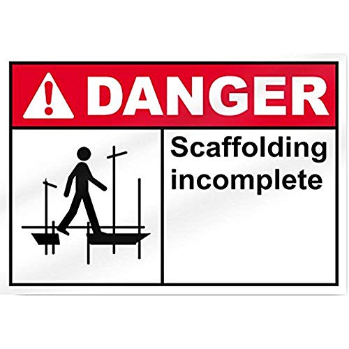 Scaffolding Incomplete2 Danger Sign - 18