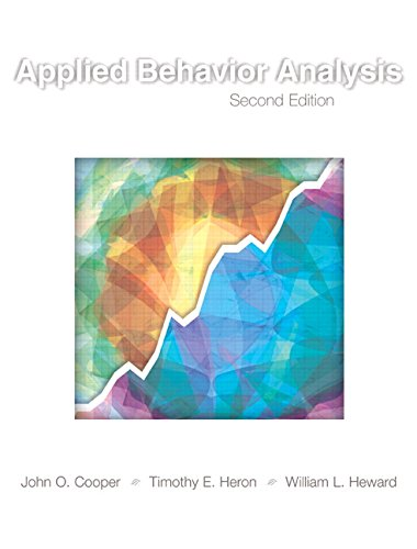 Applied Behavior Analysis (2nd Edition) (Cooper Heron And Heward Applied Behavior Analysis)