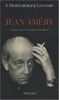 Jean Améry par Irène Heidelberger-Leonard