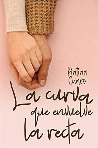 La curva que envuelve la recta: Amazon.es: Cuneo, Pintina: Libros