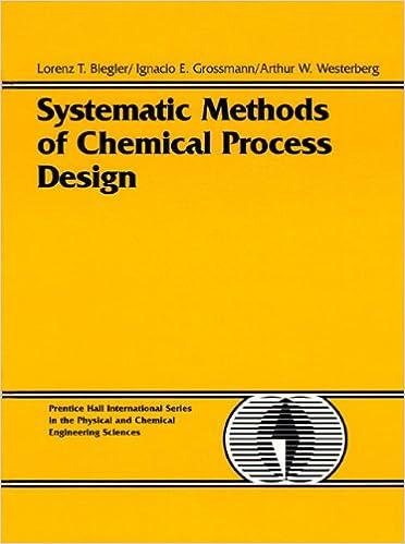 Amazon Com Systematic Methods Of Chemical Process Design 9780134924229 Biegler Lorenz T Grossmann Ignacio E Westerberg Arthur W Books