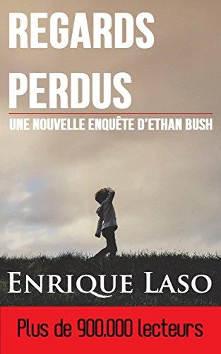 Regards Perdus (French Edition)
