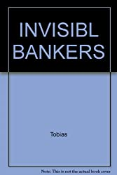 The Invisible Bankers