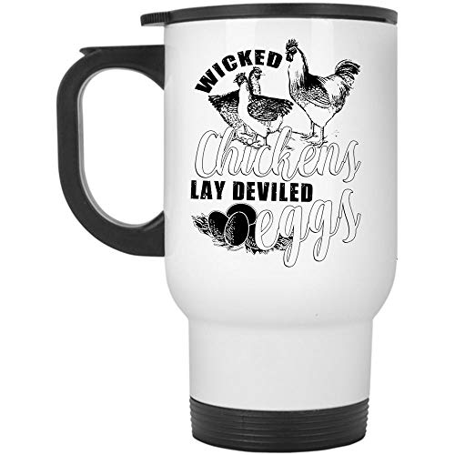 I Love Chickens Mug, Cool Chicken Lovers Travel Mug, Wicked Chickens Lay Deviled Eggs Mug, Great For Travel Or Camping (Travel Mug - White) ()
