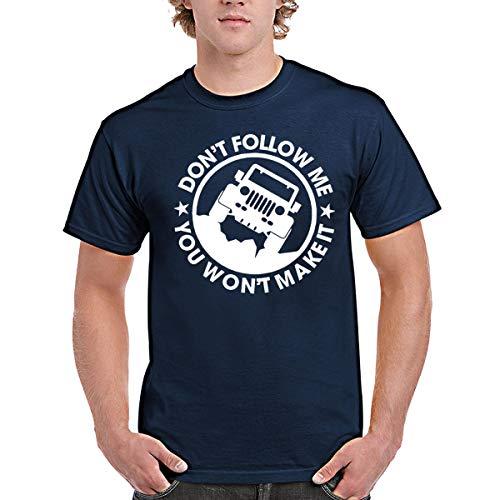 zipstore Jeep Tshirt for Men, Women Don't Follow Me You Won't Make It Jeep Car by zipstore