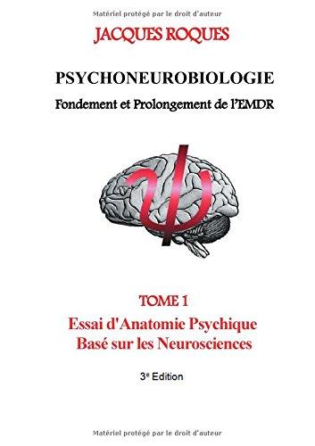 Psychoneurobiologie fondement et prolongement de lEMDR  [Roques, Jacques] (Tapa Blanda)