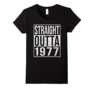 Straight Outta 1977 Funny 40th Birthday T-Shirt