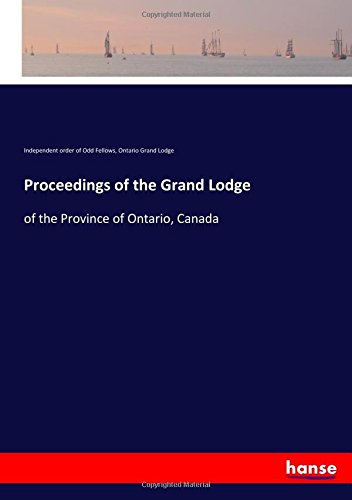 Download Proceedings of the Grand Lodge: of the Province of Ontario, Canada pdf