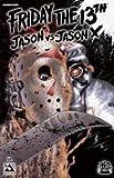 Friday the 13th Jason vs Jason X Issue 2(Avatar)