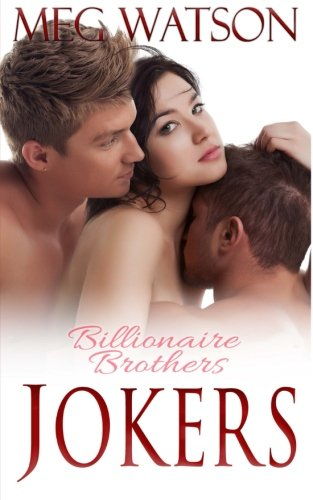 Jokers: BBW Billionaire Menage Romance (Billionaire Brothers, II) (Volume 2) (Meg Watson Billionaire Brothers compare prices)