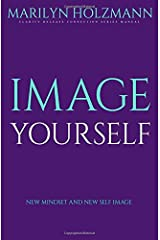 Image Yourself: Clarity, Release and Connection Paperback
