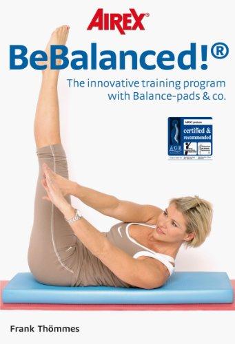 BeBalanced!: The innovative training program with Balance-pads & co.
