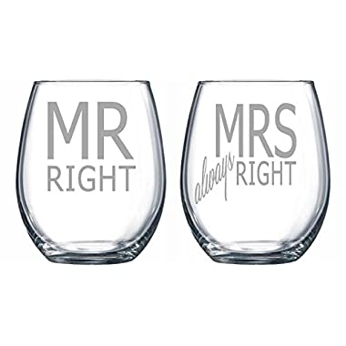 Mr Right and Mrs always Right 15 oz. Laser Etched Stemless Wine Glass Set