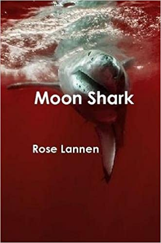 Moon Shark Amazonde Rose Lannen Fremdsprachige Bücher