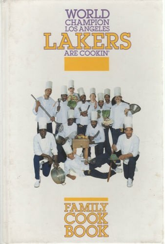World Champion Los Angeles Lakers Are Cookin' (Family Cook Book)