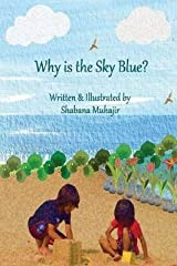 [(Why Is the Sky Blue? )] [Author: Shabana Dastageer Muhajir] [Jun-2013] Paperback