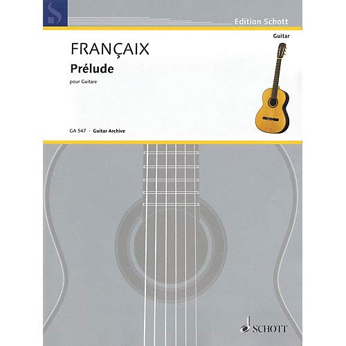 Pr lude (for Guitar) Schott Series Softcover Composed by Jean Fran §aix Pack of 3