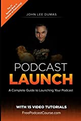 Podcast Launch is the ultimate guide for those looking to create and launch their podcast ON FIRE. John Lee Dumas is the host of the top-ranked podcast Entrepreneurs On Fire and is an undisputed authority in the podcast world. Since launching...