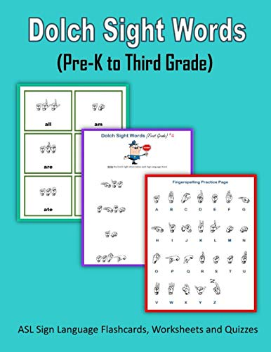 Dolch Sight Words (Pre-K to Third Grade): ASL Sign Language Flashcards and Worksheets