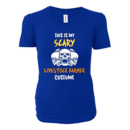 [This Is My Scary Livestock Farmer Costume Halloween Gift - Ladies T-shirt] (Farmers Daughter Halloween Costume)